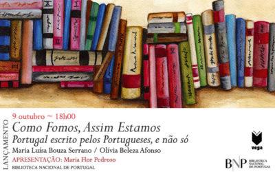 Lançamento | Como Fomos, Assim Estamos. Portugal escrito pelos Portugueses, e não só | 9 out. | 18h00 | BNP