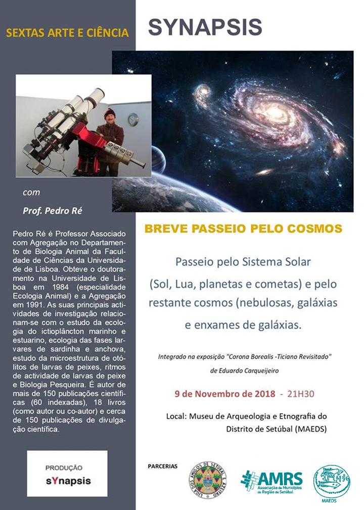 Sextas de Arte e Ciência Synapsis - Breve passeio pelo Cosmos - Com Pedro Ré - 9 Nov. 21h30 - MAEDS