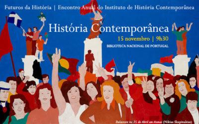 Encontro Anual IHC   Futuros da História   História Contemporânea   15 nov.   9h30   BNP