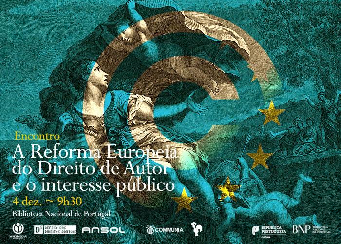Encontro | A Reforma Europeia do Direito de Autor e o interesse público | 4 dez. | 9h30 | BNP