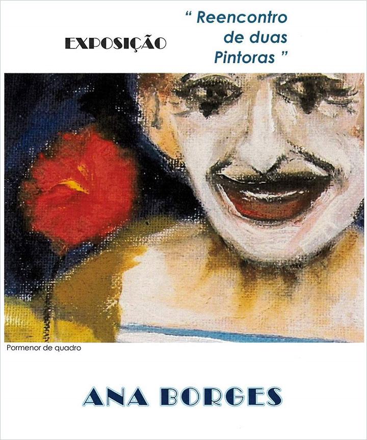 """""""REENCONTRO DE DUAS PINTORAS"""" - Ana Borges e Neusa Serôdio"""