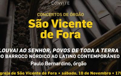 ENTRADA LIVRE: Concerto de órgão | Igreja de São Vicente de Fora | 10 de Novembro, sábado, 17h | Paulo Bernardino, órgão