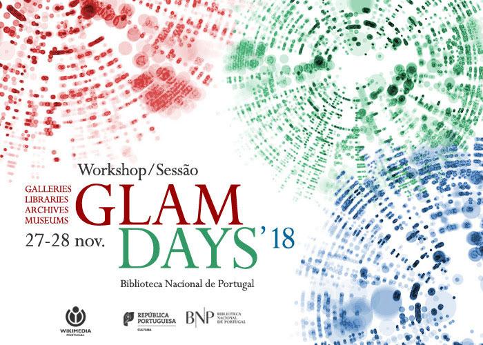 Workshop/Sessão : GLAM Days '18   27-28 nov.   BNP