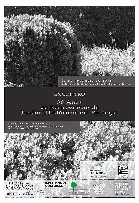 """Encontro """"30 Anos de Recuperação de Jardins Históricos em Portugal"""" - 23/11/2018"""