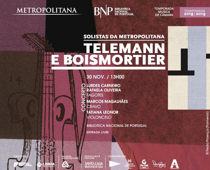 Concerto | Música na Biblioteca | Solistas da Orquestra Metropolitana de Lisboa | Telemann e Boismortier | 30 nov. | 13h00 | Entrada livre