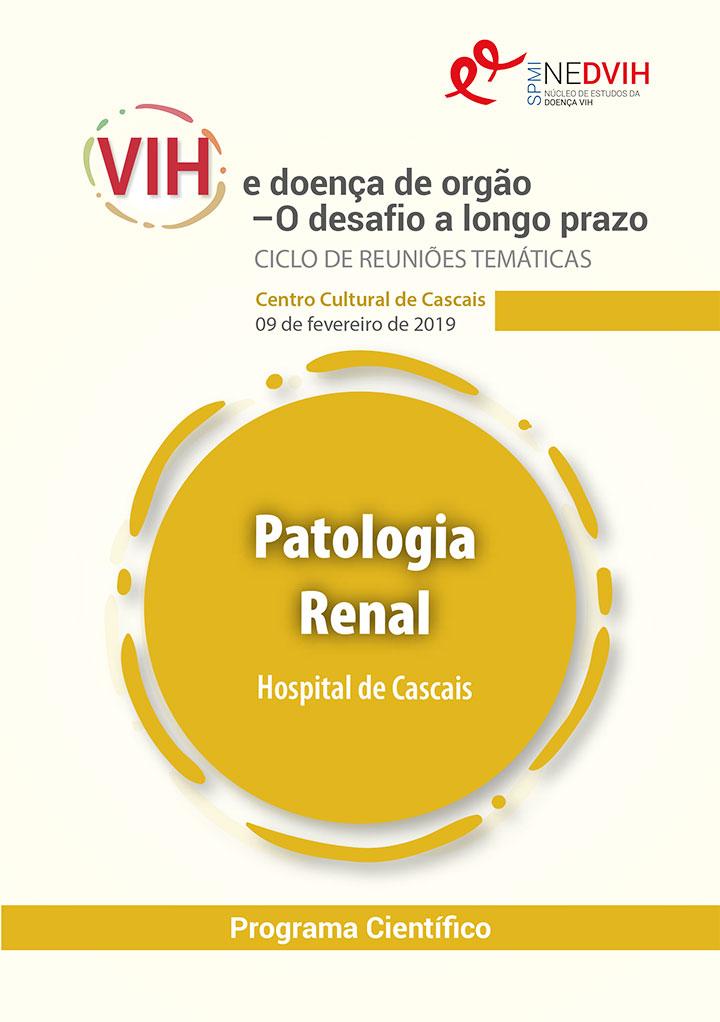 Ciclo de Reuniões Temáticas - VIH e doença de órgão – O desafio a longo prazo. Patologia Renal