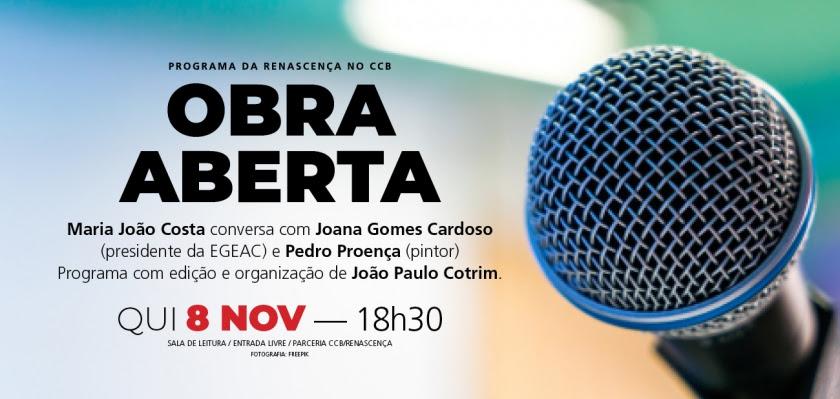 CCB/Renascença | OBRA ABERTA > programa sobre livros e literatura | 8 de novembro às 18h30 na Sala de Leitura // ENTRADA LIVRE
