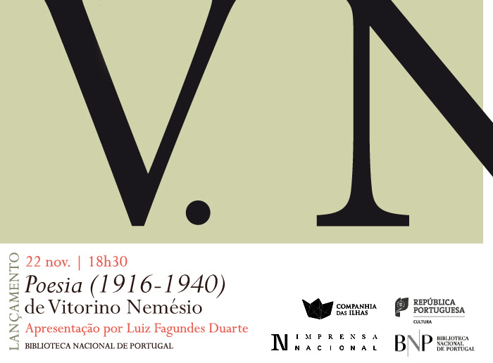 Lançamento   «Poesia (1916-1940)» de Vitorino Nemésio   22 nov.   18h30   BNP