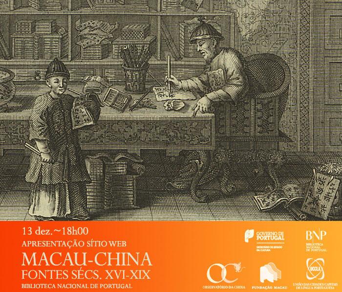 Apresentação de Sítio Web | Macau-China: fontes dos séculos XVI a XIX | 13 dez. | 18h00 | BNP
