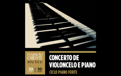20 DEZEMBRO   CONCERTO DE VIOLONCELO E PIANO   CICLO PIANO FORTE