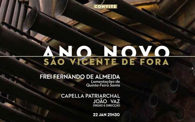 CONCERTO ANO NOVO | dia 22 DE JANEIRO de 2019, TERÇA-FEIRA, 21H30 | Igreja São Vicente de Fora | João Vaz e Capella Patriarchal