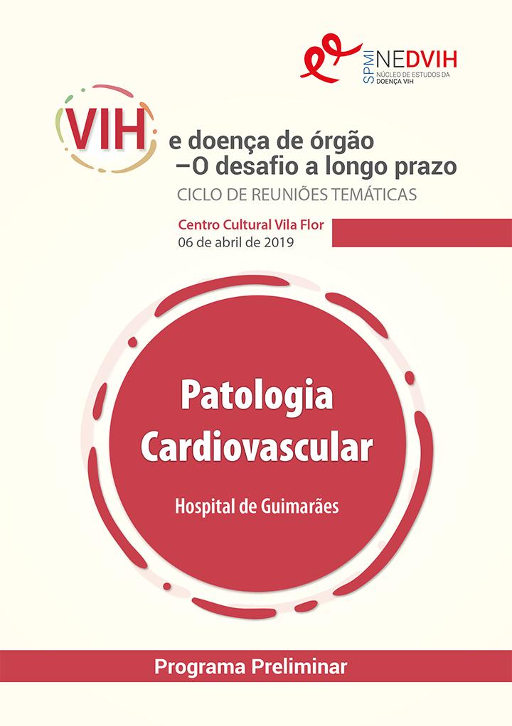 Ciclo de Reuniões Temáticas - VIH e doença de órgão – O desafio a longo prazo. Patologia Cardiovascular