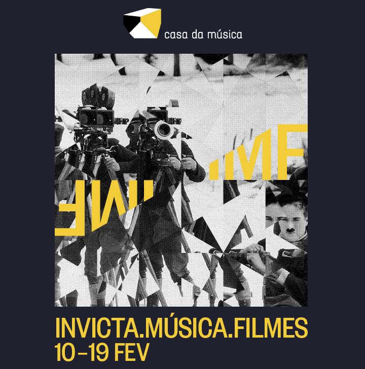 Invicta.Música.Filmes · 10 - 19 Fevereiro 2019