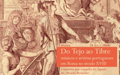 Mostra / Concerto | Do Tejo ao Tibre:músicos e artistas portugueses em Roma no século XVIII | 28 fev. | 18h00 | BNP