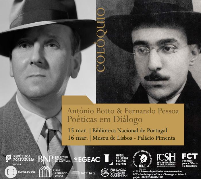 Colóquio | António Botto & Fernando Pessoa: Poéticas em Diálogo | 15 mar. - BNP / 16 mar. - Museu de Lisboa - Palácio Pimenta