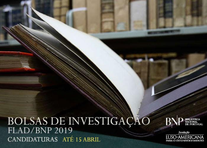 Bolsas de Investigação FLAD/BNP 2019 - Candidaturas até 15 de abril de 2019