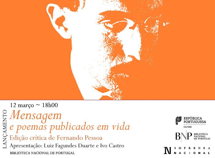 Lançamento: Mensagem e poemas publicados em vida, de Fernando Pessoa | 12 mar. | 18h00 | BNP
