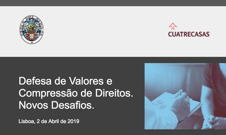 Conferência Defesa de Valores e Compressão de Direitos – 2 de abril, 18h30 – Ordem dos Médicos
