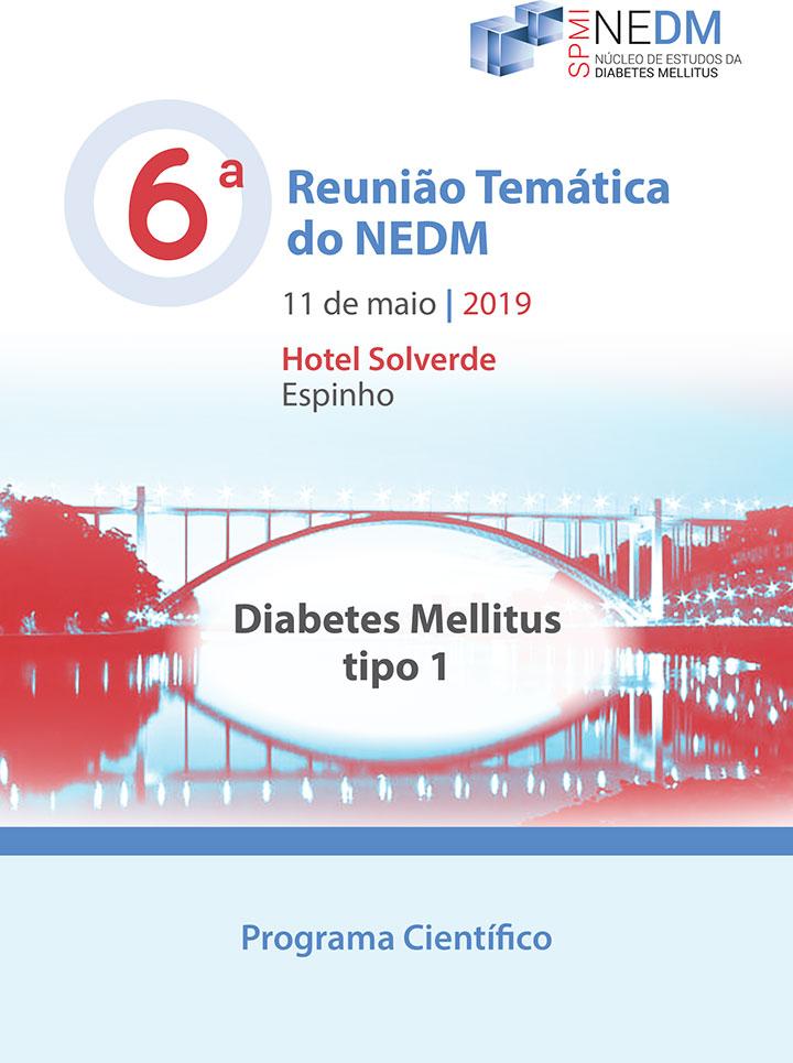 Núcleo de Estudos da Diabetes Mellitus - 6ª Reunião Temática do NEDM - Programa