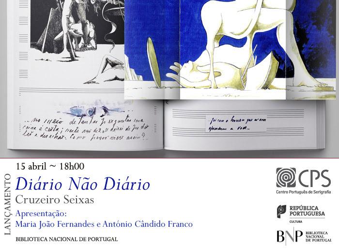 Lançamento | Diário Não Diário, de Cruzeiro Seixas | 15 abr. | 18h00 | BNP