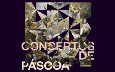 Concertos de Páscoa · 13 + 17 Abril