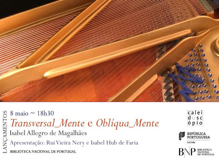 Lançamentos | Transversal_Mente / Oblíqua_Mente | 8 maio | 18h30 | BNP