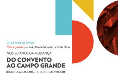 Visita guiada | Do Convento ao Campo Grande | 23 maio | 18h00 | BNP