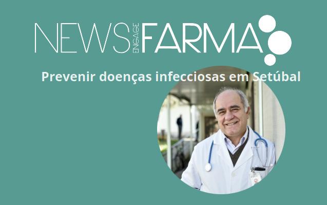 """Artigo na NewsFarma """"Prevenir doenças infecciosas em Setúbal"""""""