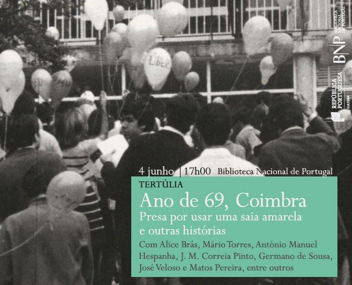 Tertúlia | Ano de 69, Coimbra - Presa por usar uma saia amarela e outras histórias | 4 jun. | 17h00 | BNP