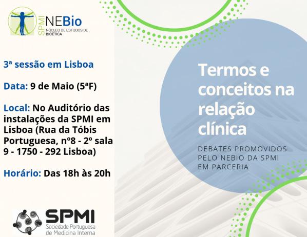 Termos e conceitos na relação clínica - Debates promovidos pelo NEBio da SPMI em parceria - Lisboa