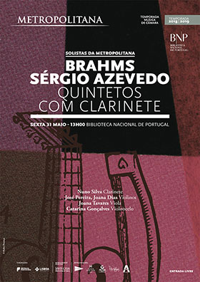 Concerto | Música na Biblioteca | Solistas da Orquestra Metropolitana de Lisboa | Brahms e Sérgio Azevedo | 31 maio | 13h00 | BNP