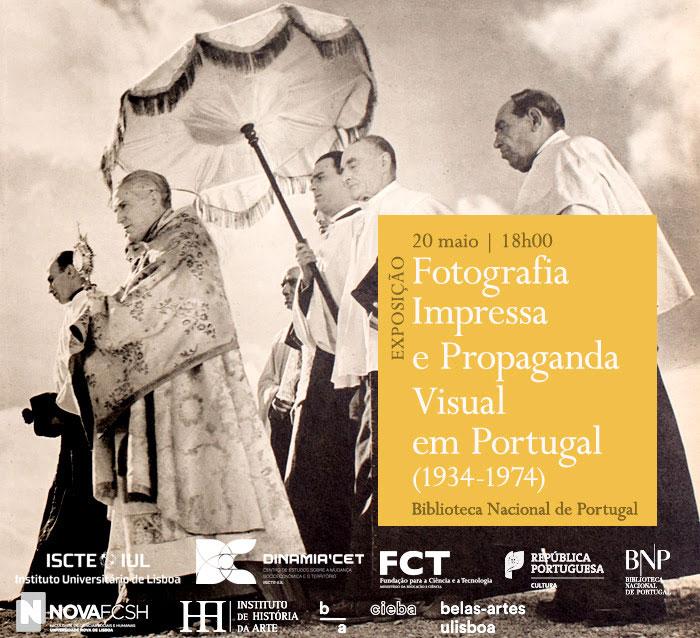 Exposição | Fotografia Impressa e Propaganda Visual em Portugal (1934-1974) | 20 maio | 18h00 | BNP