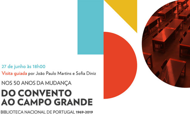 Visita guiada | Do Convento ao Campo Grande | 27 jun. | 18h00 | BNP