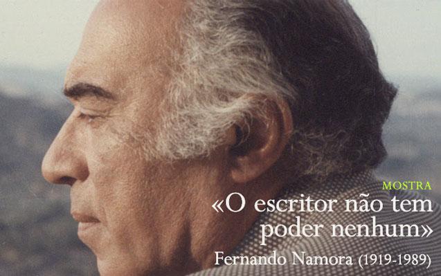 Mostra | «O escritor não tem poder nenhum». Fernando Namora (1919-1989) | 27 jun. – 30 ago. | BNP