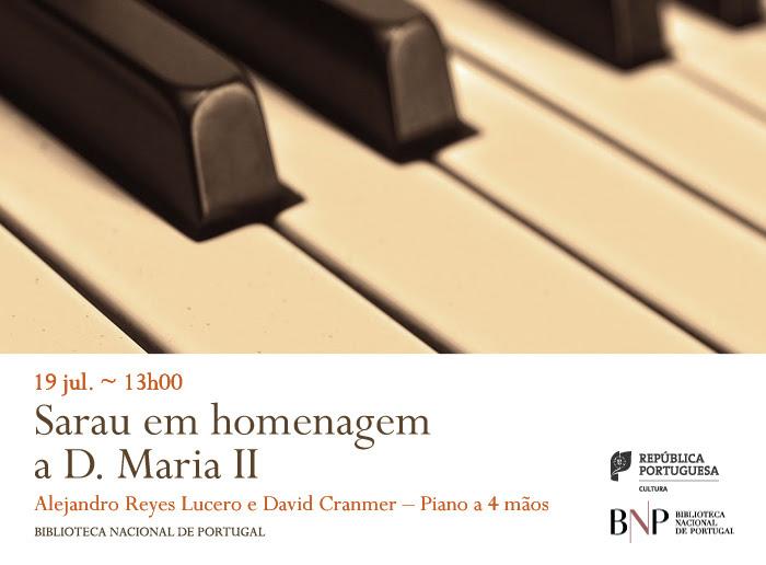 Recital de piano | Sarau em homenagem a D. Maria II | 19 jul. | 13h00 | BNP