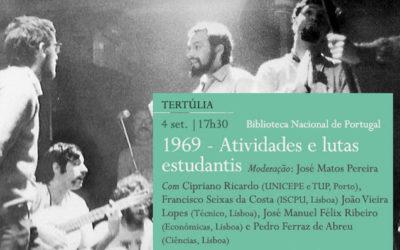 Tertúlia | 1969 – Atividades e lutas estudantis | 4 set. | 17h30 | BNP