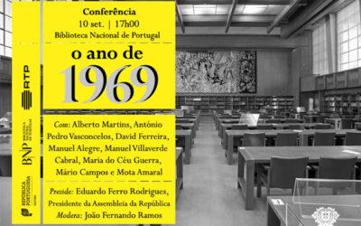 Conferência | O ano de 1969 | 10 set. | 17h00 | BNP