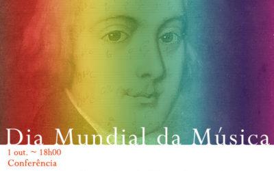 Dia Mundial da Música / Conferência | «Te Deum dos Baptisados» de Marcos Portugal | 1 out. | 18h00 | BNP