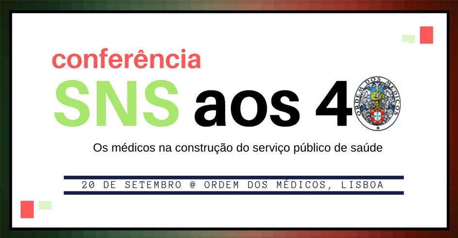 "Na Ordem do Dia, Nº 12 - Conferência ""SNS aos 40"""