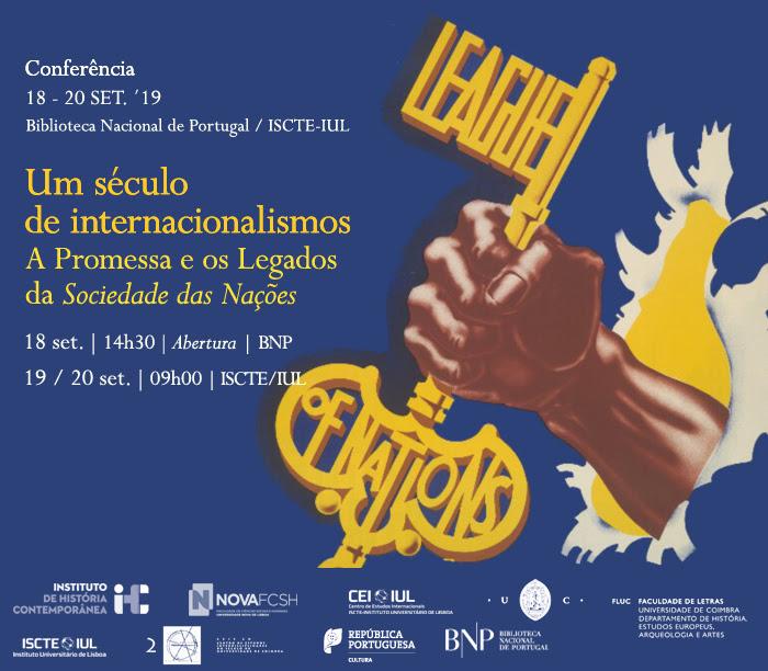 Conferência | Um Século de Internacionalismos: A Promessa e os Legados da Sociedade das Nações | 18 set. | BNP / 19-20 set. | ISCTE-IUL