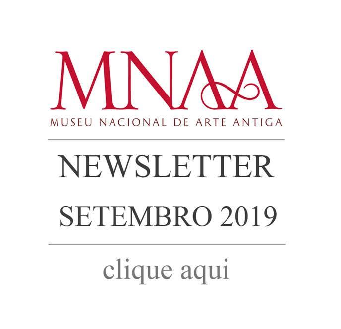 Museu Nacional de Arte Antiga - Newsletter setembro 2019