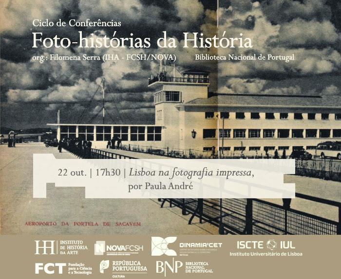 Ciclo de Conversas | Foto-histórias da História - Lisboa na fotografia impressa | 22 out. | 17h30 | BNP