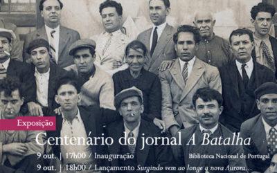 Exposição / Lançamento | Centenário do jornal A Batalha | 9 out. | 17h00 / 18h00 | BNP