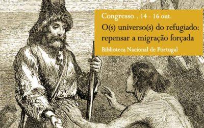 Congresso | O(s) universo(s) do refugiado: repensar a migração forçada | 14 – 16 out. | BNP