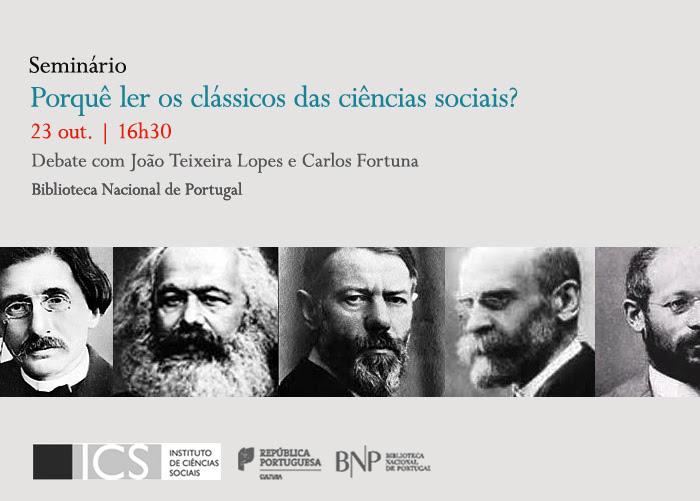 Seminário | Porquê ler os clássicos das ciências sociais | 23 out. | 16h30 | BNP
