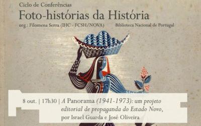 Ciclo de Conversas | Foto-histórias da História – A Panorama (1941-1973): um projeto editorial de propaganda do Estado Novo | 8 out. | 17h30 | BNP
