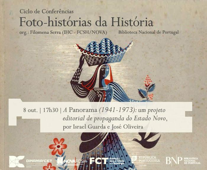 Ciclo de Conversas | Foto-histórias da História - A Panorama (1941-1973): um projeto editorial de propaganda do Estado Novo | 8 out. | 17h30 | BNP