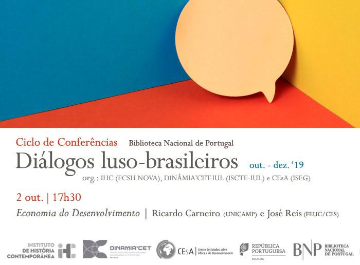 Ciclo de Conferências | Diálogos luso-brasileiros - Economia do Desenvolvimento | 2 out. | 17h30 | BNP