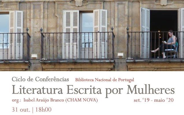 Ciclo de Conferências | Literatura Escrita por Mulheres –  D. Maria Constança da Câmara: a escrita íntima | 31 out. | 18h00 | BNP