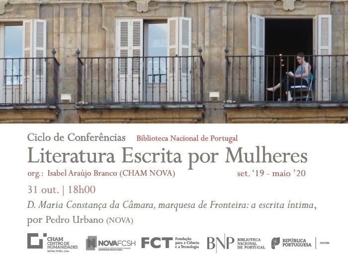 Ciclo de Conferências | Literatura Escrita por Mulheres - D. Maria Constança da Câmara: a escrita íntima | 31 out. | 18h00 | BNP